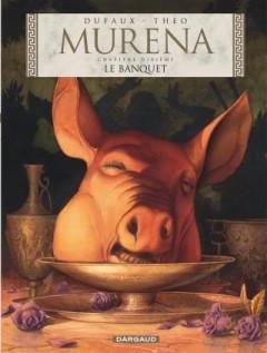 Murena ; murena t.10 ; le banquet