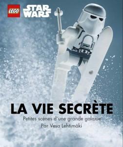 Lego - star wars ; la vie secrète ; petites scènes d'une grande galaxie