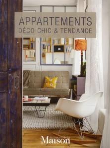 Appartements ; déco chic & tendance