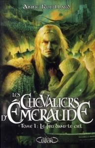 Les Chevaliers d'émeraude t.1 ; Le Feu dans le ciel